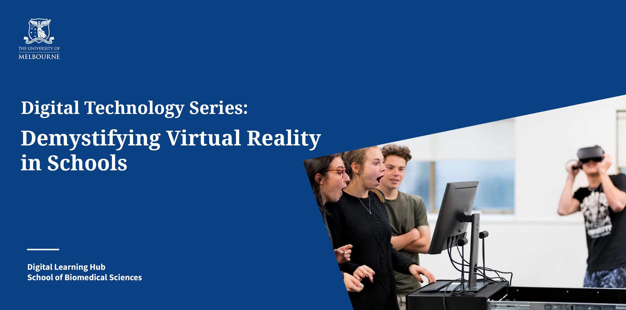 Banner image with text: Digital Technology Series: Demystifying Virtual Reality in Schools
